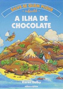 A ILHA DO CHOCOLATE