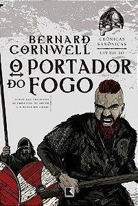 O PORTADOR DO FOGO - CRONICAS SAXONICAS LIVRO 10