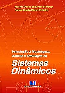 INTRODUCAO A MODELAGEM, ANALISE E SIMULACAO DE SISTEMAS DINA