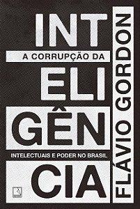 A CORRUPÇÃO DA INTELIGENCIA