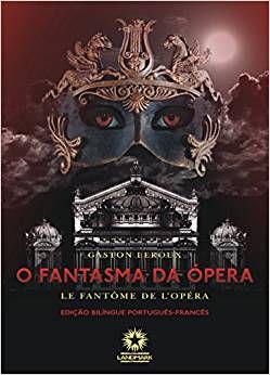 O Fantasma da Ópera - Bilíngue