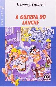 A GUERRA DO LANCHE