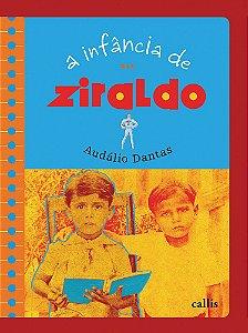 A INFANCIA DE ZIRALDO