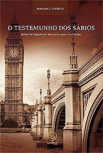 O TESTEMUNHO DOS SABIOS