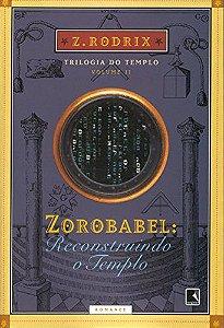ZEROBABEL :RECONTRUINDO O TEMPO V2 - TRIOLOGIA DO TEMPO