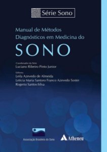 MANUAL DE METODOS DIAGNOSTICOS EM MEDICINA DO SONO