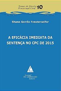 A EFICACIA IMEDIATA DA SENTENCA NO CPC DE 2015