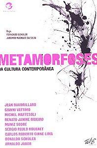 Metamorfoses da cultura contemporânea