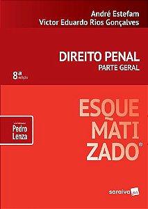 DIREITO PENAL ESQUEMATIZADO - PARTE GERAL 2019