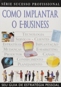 COMO IMPLANTAR O E-BUSINESS