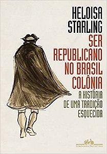 SER-REPUBLICANO-NO-BRASIL-COLONIA