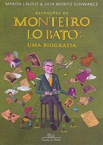 REINACOES DE MONTEIRO LOBATO - UMA BIOGRAFIA