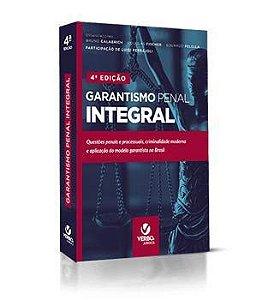 GARANTISMO PENAL INTEGRAL  4-EDICAO