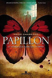 PAPILLON - O HOMEM QUE FUGIU DO INFERNO