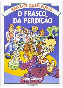 O FRASCO DA PERDICAO - COLECAO SALVE-SE QUEM PUDER