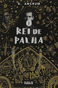 O REI DA PALHA