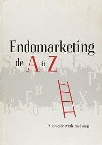 ENDOMARKETING DE A A Z