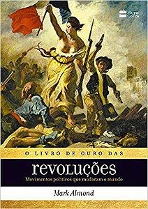 O LIVRO DE OURO DAS REVOLUCOES