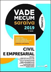 VADE MECUM CIVIL E EMPRESARIAL TEMATICO - 2019 3ª ED