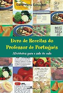 LIVRO DE RECEITAS DO PROFESSOR DE PORTUGUES - ATIVIDADES PAR