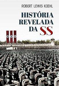 História Revelada da SS
