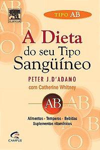 A DIETA DO SEU TIPO SANGUINEO TIPO AB