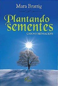 PLANTANDO SEMENTES - CASOS E MENSAGENS