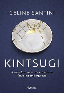 Kitsugi - A Arte Japonesa de Encontrar Força na Imperfeição