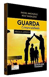 GUARDA COMPARTILHADA - FÍSICA E JURÍDICA