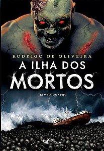 A Ilha dos Mortos  - Livro Quatro