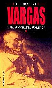 VARGAS UMA BIOGRAFIA POLITICA