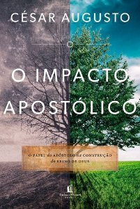 O IMPACTO APOSTOLICO