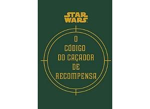 STAR WARS-O CODIGO DO CACADOR DE RECOMPENSA