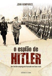 O ESPIAO DE HITLER