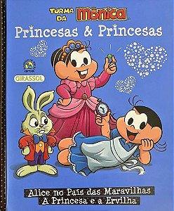 Princesas e Princesas -Alice no País das Maravilhas, A Princesa e a Ervilha - Turma da Mônica