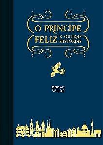 O PRINCIPE FELIZ E OUTRAS HISTORIAS