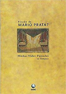 MINHAS VIDAS PASSADAS A LIMPO