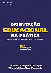 ORIENTAÇÃO EDUCACIONAL NA PRATICA