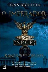 O IMPERADOR VOL. 5 - SANGUE DOS DEUSES