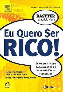 EU QUERO SER RICO!