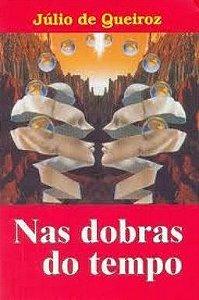 NAS DOBRAS DO TEMPO