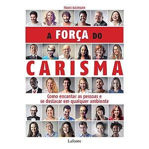 A FORCA DO CARISMA