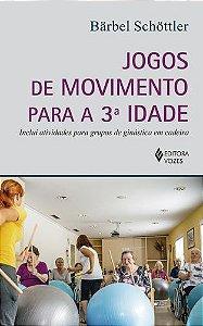 JOGOS DE MOVIMENTO PARA A 3 IDADE