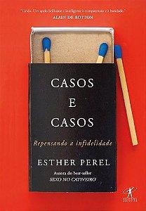 CASOS E CASOS - REPENSANDO A INFIDELIDADE