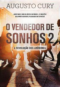 O VENDEDOR DE SONHOS 2: A REVOLUCAO DOS ANONIMOS