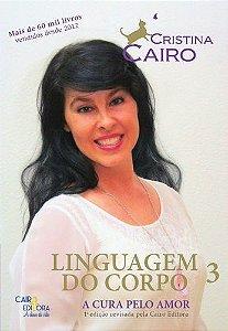 LINGUAGEM DO CORPO 3 - A CURA PELO AMOR