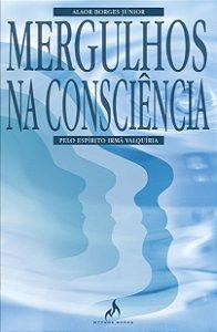 MERGULHOS NA CONSCIÊNCIA