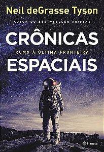 CRONICAS-ESPACIAIS-RUMO-A-ULTIMA-FRONTEIRA-