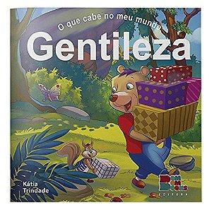 O QUE CABE NO MEU MUNDO - GENTILEZA