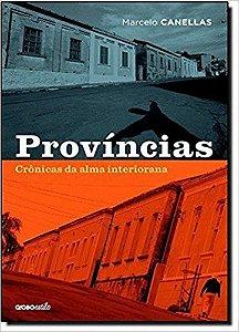 PROVINCIAS CRONICAS DA ALMA INTERIORANA